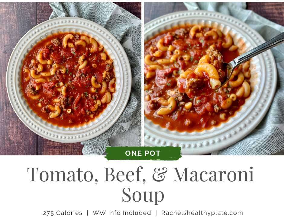 Tomato, Beef, & Macaroni Soup - 275 Calories & WW Friendly | Rachelshealthyplate.com | #ww #smartpoints #souprecipe